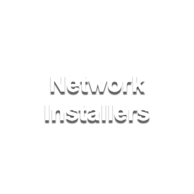 Network Installers